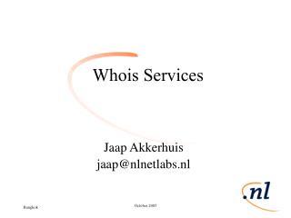 Whois Services