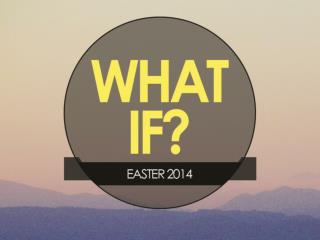 What if … …God did create everything out of nothing?
