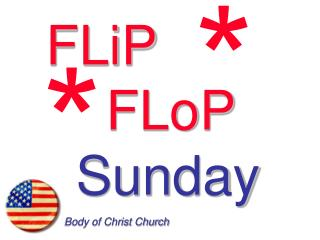 FLiP FLoP  Sunday