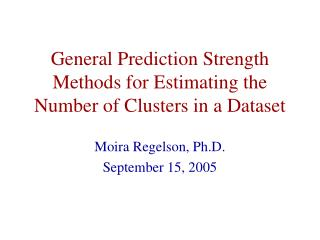 General Prediction Strength Methods for Estimating the Number of Clusters in a Dataset