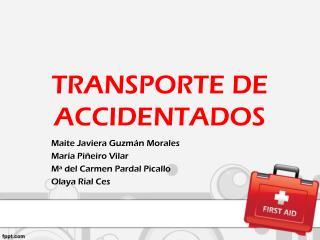 TRANSPORTE DE ACCIDENTADOS