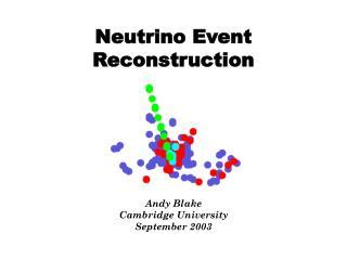 Neutrino Event  Reconstruction