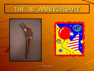 THE  A2  ANNIVERSARY
