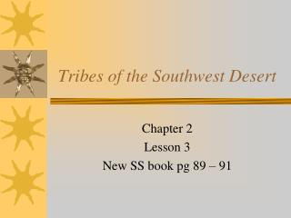 Tribes of the Southwest Desert