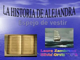 LA HISTORIA DE ALEJANDRA