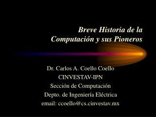Breve Historia de la  Computaci�n y sus Pioneros