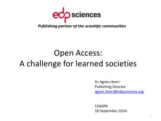 Open Access:  A challenge for learned societies