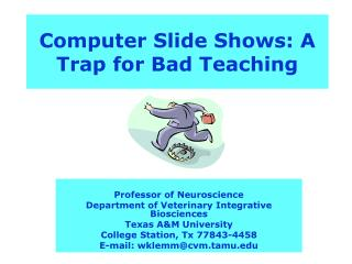 Computer Slide Shows: A Trap for Bad Teaching