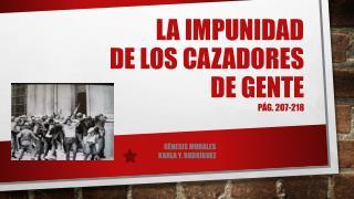 La  impunidad de los  cazadores de  gente Pág . 207-218