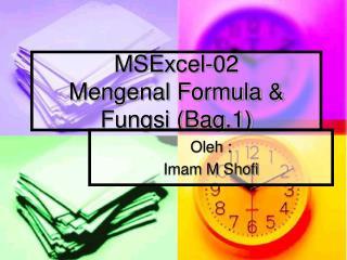 MSExcel-02 Mengenal Formula & Fungsi (Bag.1)