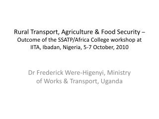 Rural Transport, Agriculture  Food Security    Outcome of the SSATP