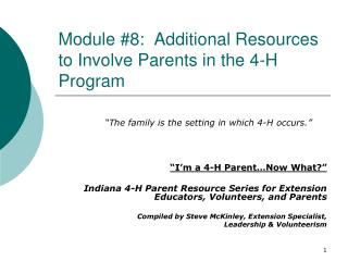 Module #8:  Additional Resources to Involve Parents in the 4-H Program