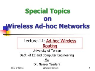 Special Topics on  Wireless Ad-hoc Networks
