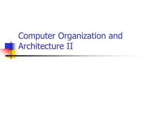 Computer Organization and Architecture II