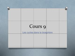 Cours 9