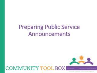 Preparing Public Service Announcements