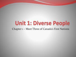 Unit 1: Diverse People