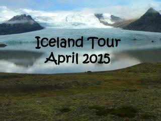 Iceland Tour  April 2015