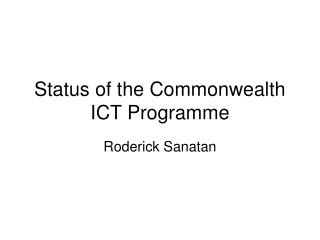 Status of the Commonwealth ICT Programme
