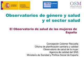 Observatorios de género y salud y el sector salud