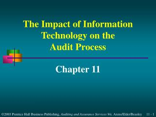 The Impact of Information Technology on the Audit Process