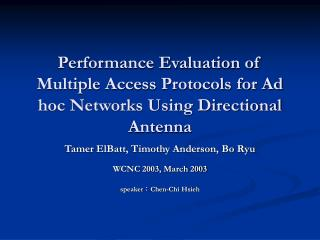 Performance Evaluation of Multiple Access Protocols for Ad hoc Networks Using Directional Antenna