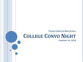 Toledo Christian High School College  Convo  Night   February 26, 2014