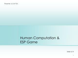 Human Computation &  ESP Game
