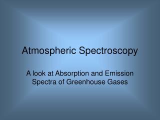 Atmospheric Spectroscopy