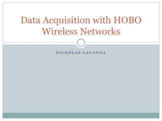 Data Acquisition with HOBO Wireless Networks