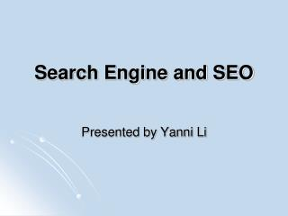 Search Engine and SEO