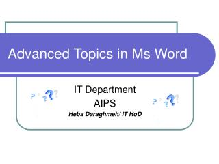 Advanced Topics in Ms Word