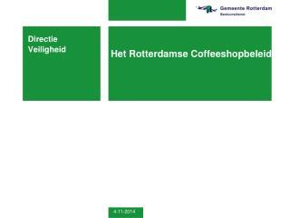 Het Rotterdamse Coffeeshopbeleid