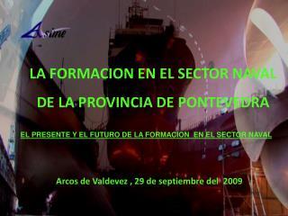 Arcos de Valdevez , 29 de septiembre del  2009