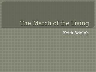 The March of the Living