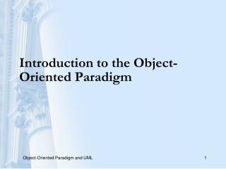 Introduction to the Object-Oriented Paradigm