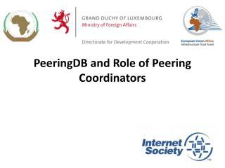 PeeringDB and Role of Peering Coordinators