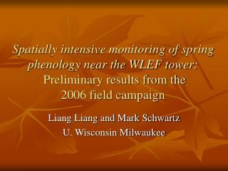 Liang Liang and Mark Schwartz U. Wisconsin Milwaukee
