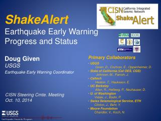 ShakeAlert  Earthquake Early Warning Progress and Status