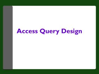 Access Query Design