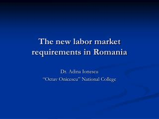 The new labor market requirements in Romania