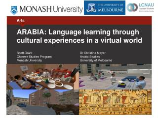 ARABIA: Language learning through cultural experiences in a virtual world