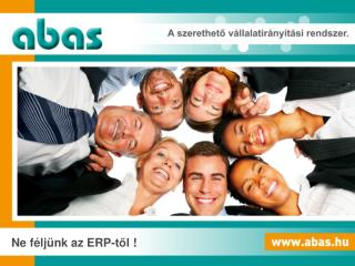 Ne féljünk az  ERP-től  !