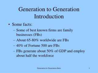 Generation to Generation-Intro 1