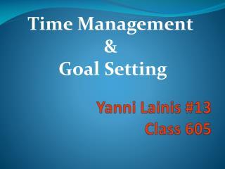 Yanni Lainis #13 Class 605