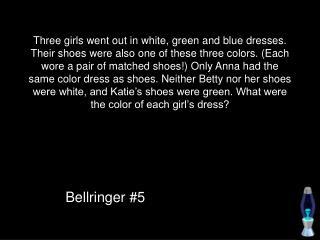 Bellringer #5