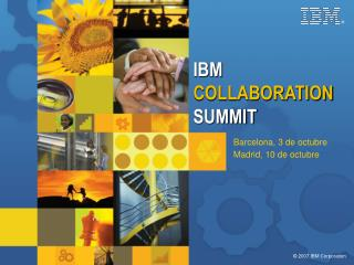 IBM  COLLABORATION  SUMMIT