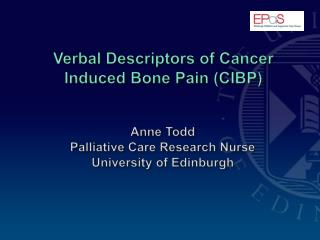 Verbal Descriptors of Cancer Induced Bone Pain CIBP