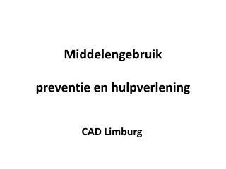 Middelengebruik preventie  en hulpverlening