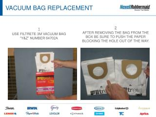 VACUUM BAG REPLACEMENT